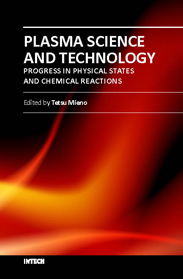 Plasma Science and Technology - Progress in Physical States and Chemical Reactions